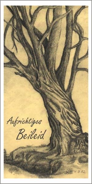 taktile Trauerkarte: alter Baum, Aufrichtiges Beilid